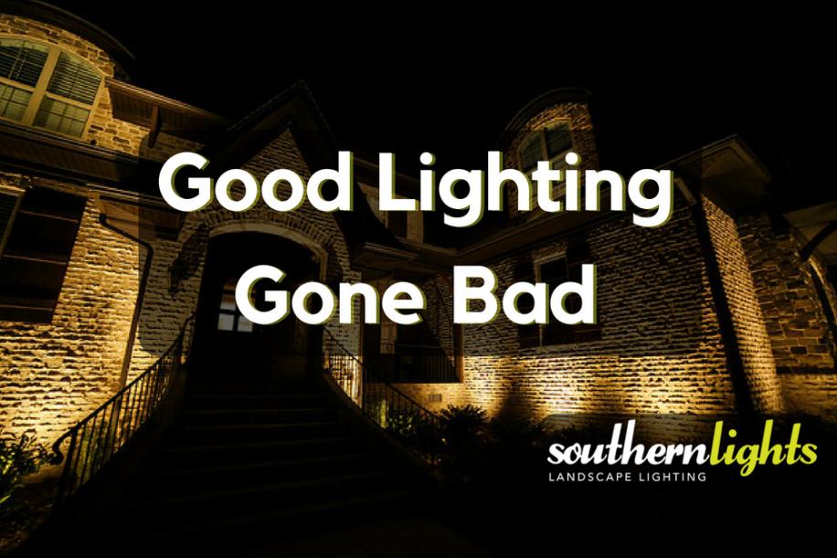 - Greensboro Landscape Lighting: Good Lighting Gone Bad